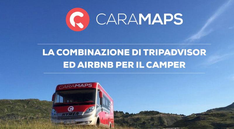 RIVOLUZIONE 2.0 DEL VIAGGIO IN CAMPER: CARAMAPS!